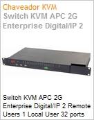 Switch KVM APC 2G Enterprise Digital/IP 2 Remote Users 1 Local User 32 ports with Virtual Media  (Figura somente ilustrativa, não representa o produto real)