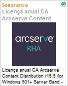 Licença anual CA Arcserve Content Distribution r16.5 for Windows 501+ Server Band - Product plus 1 Year Enterprise Maintenance  (Figura somente ilustrativa, não representa o produto real)