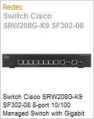 Switch Cisco SRW208G-K9 SF302-08 8-port 10/100 Managed Switch with Gigabit Uplinks (Substitui Linksys SRW208G)  (Figura somente ilustrativa, não representa o produto real)