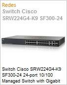 Switch Cisco SRW224G4-K9 SF300-24 24-port 10/100 Managed Switch with Gigabit Uplinks (Substitui Linksys SRW224G4)  (Figura somente ilustrativa, não representa o produto real)