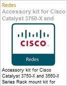 Accessory kit for Cisco Catalyst 3750-X and 3560-X Series Rack mount kit for Cisco Catalyst 3750-X and 3560-X Series (Figura somente ilustrativa, não representa o produto real)