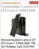 Microcomputador Lenovo DT E73 Core i7 4790S 8GB 1TB No Wireless Card DVD-RW SFF Windows 10 Professional Downgrade  (Figura somente ilustrativa, não representa o produto real)