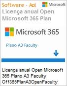 Licença anual Open Microsoft Office 365 Plan A3 Faculty Off365PlanA3OpenFaculty ShrdSvr SNGL SubsVL OLP NL Annual [Educacional] Qualified [QLFD] (Figura somente ilustrativa, não representa o produto real)