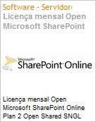 Licença mensal Open Microsoft SharePoint Online Plan 2 Open Shared SNGL Monthly Subscriptions-Volume License OPEN 1 License No Level Qualified [QLFD] Annual (Figura somente ilustrativa, não representa o produto real)