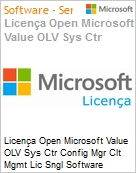 Licença Open Microsoft Value OLV Sys Ctr Config Mgr Clt Mgmt Lic Sngl Software Assurance 1 License No Level Additional Product Per User 1 Year Acquired year 3 (Figura somente ilustrativa, não representa o produto real)
