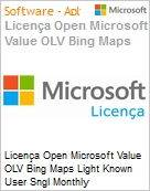 Licença mensal Microsoft Value OLV Bing Maps Light Known User Sngl Monthly Subscriptions-Volume License 1 License No Level Additional Product Per User 1 Month (Figura somente ilustrativa, não representa o produto real)