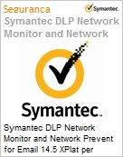 Symantec DLP Network Monitor and Network Prevent for Email 14.5 XPlat per Managed User Xgrd [Crossgrade] License from DLP Ntwk Mon Express Band S [001+] (Figura somente ilustrativa, não representa o produto real)
