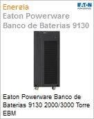 Eaton Powerware Banco de Baterias 9130 2000/3000 Torre EBM  (Figura somente ilustrativa, não representa o produto real)