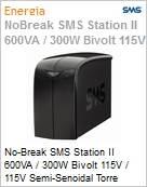 No-Break SMS Station II 600VA / 300W Bivolt 115V / 115V Semi-Senoidal Torre (Figura somente ilustrativa, não representa o produto real)
